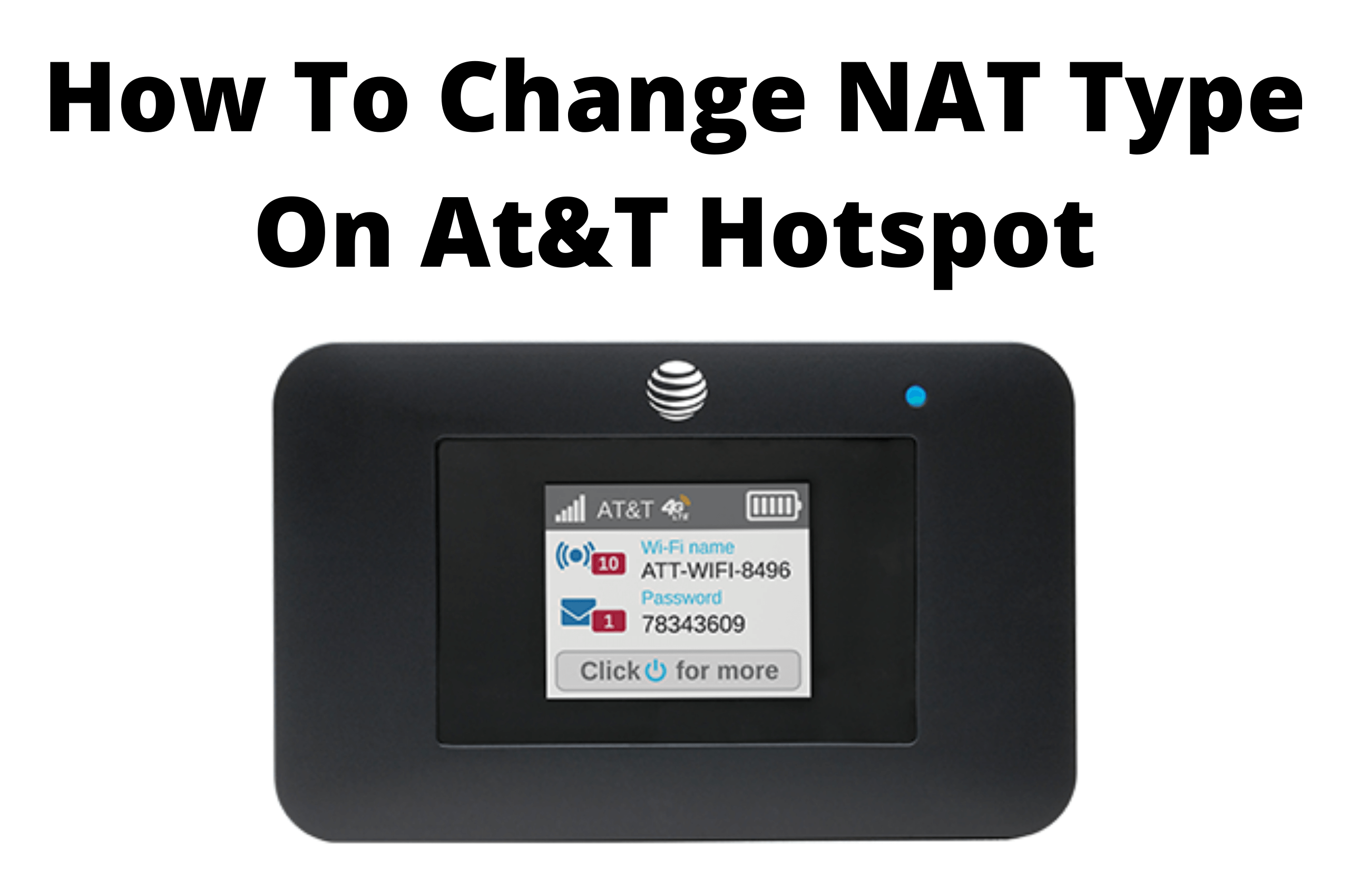 how to change nat type on at&t hotspot