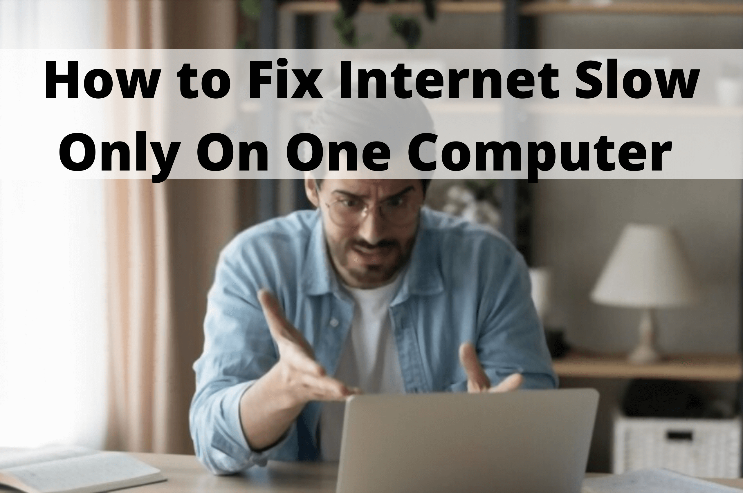 internet slow on one computer