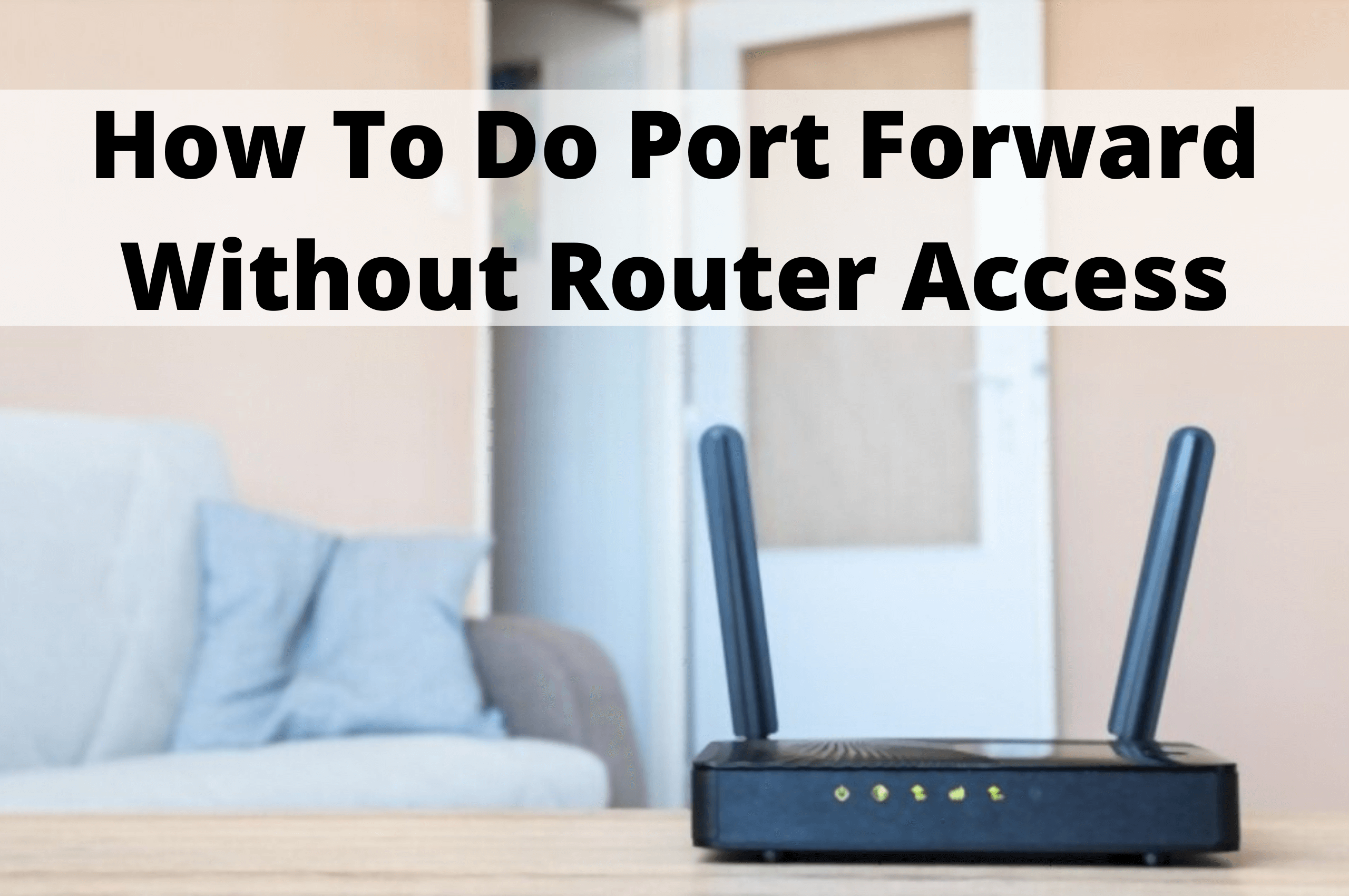 port forward without router access